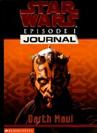 Star Wars Episode I Journals: Darth Maul