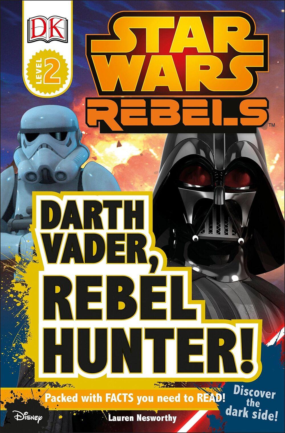 Star Wars Rebels: Darth Vader - Rebel Hunter