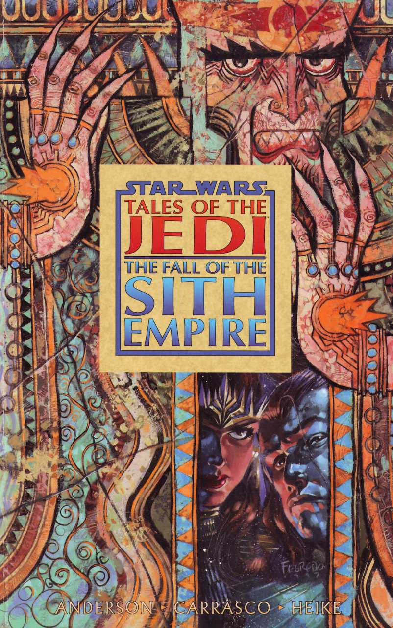 Star Wars Tales of the Jedi: The Fall of the Sith Empire