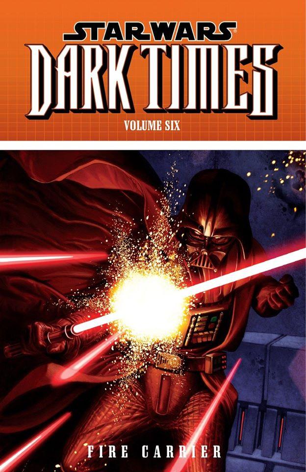 Star Wars Dark Times: Fire Carrier
