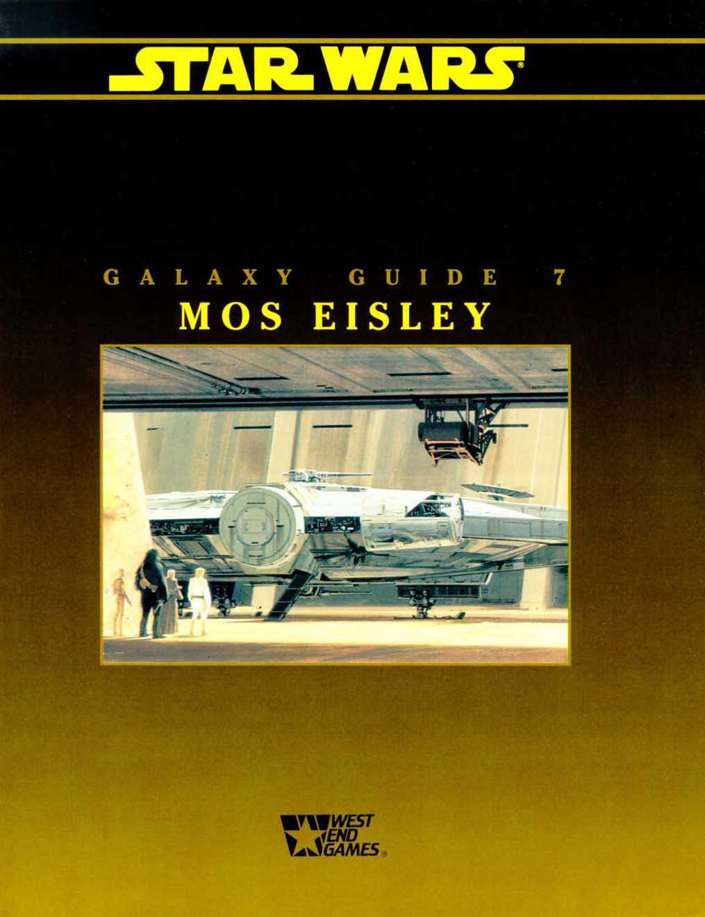 Star Wars Galaxy Guide 7: Mos Eisely