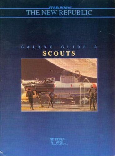 Star Wars Galaxy Guide 8: Scouts