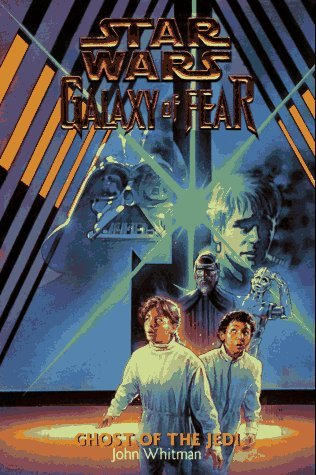 Star Wars Galaxy of Fear: Ghost of the Jedi