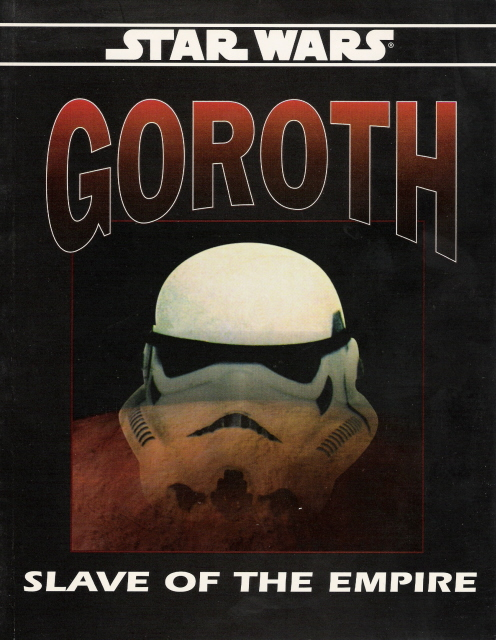 Star Wars: Goroth - Slave of the Empire