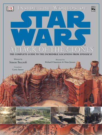 Inside the Worlds of Star Wars Episode II: Attack of the Clones