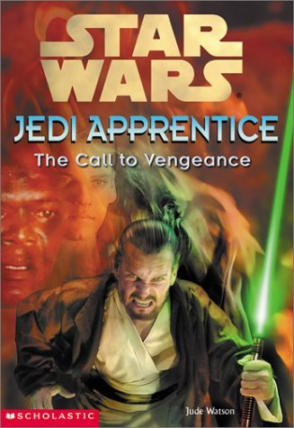 Star Wars Jedi Apprentice: The Call to Vengeance