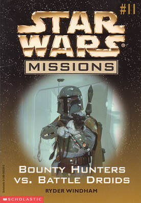 Star Wars Missions: Bounty Hunters vs. Battle Droids
