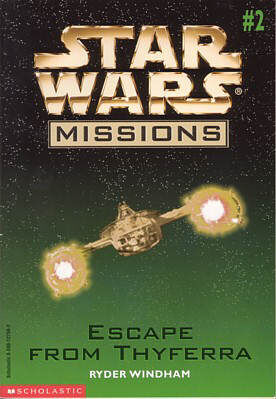 Star Wars Missions: Escape from Thyferra