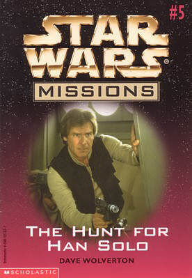 Star Wars Missions: The Hunt for Han Solo