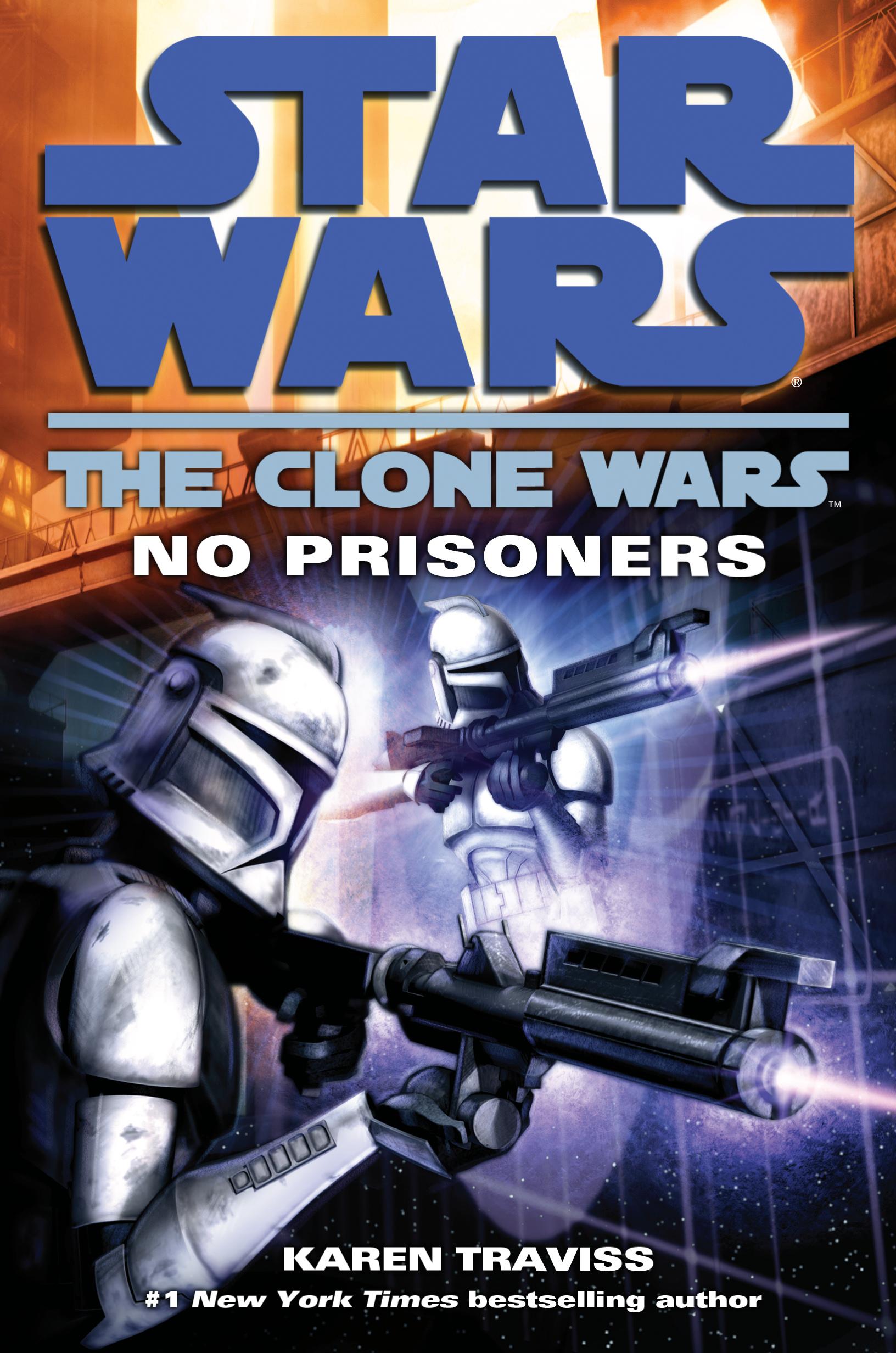 Star Wars The Clone Wars: No Prisoners