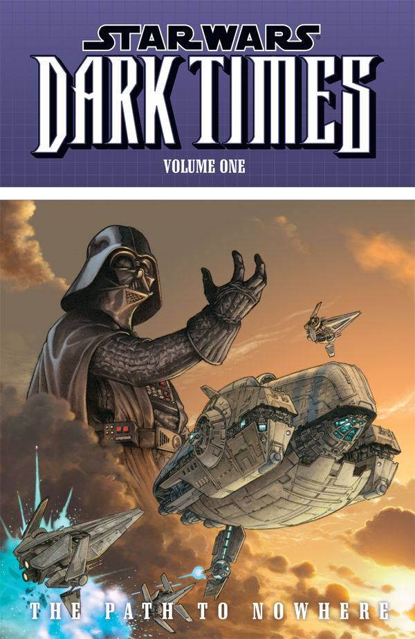Star Wars Dark Times: The Path to Nowhere