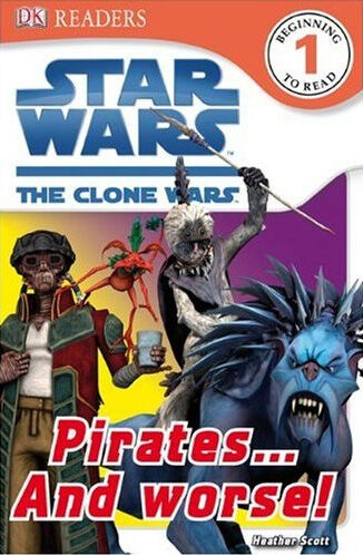 Star Wars The Clone Wars: Pirates and Worse!