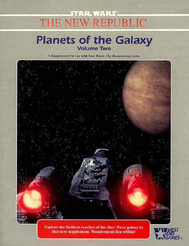 Planets of the Galaxy, Volume Two: A Star Wars Supplement