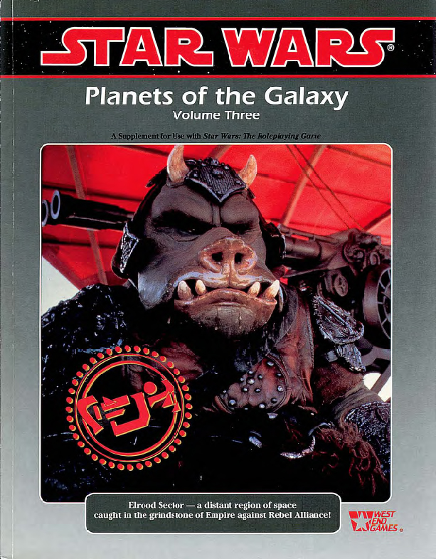 Planets of the Galaxy, Volume Three: A Star Wars Supplement
