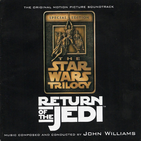 Star Wars Return of the Jedi Special Edition: The Original Motion Picture Soundtrack