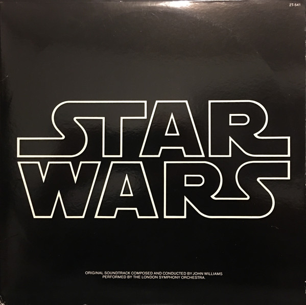 Star Wars: The Original Motion Picture Soundtrack