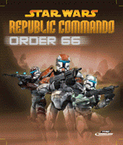 Star Wars Republic Commando: Order 66