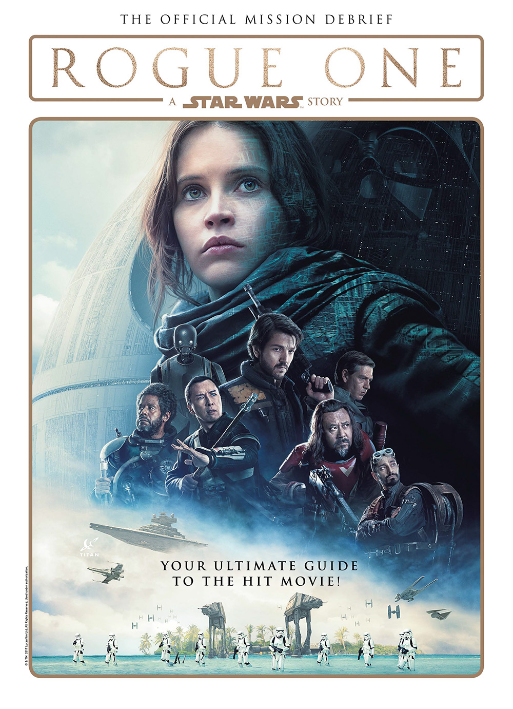 Rogue One: A Star Wars Story - The Official Mission Debrief (Hardcover)