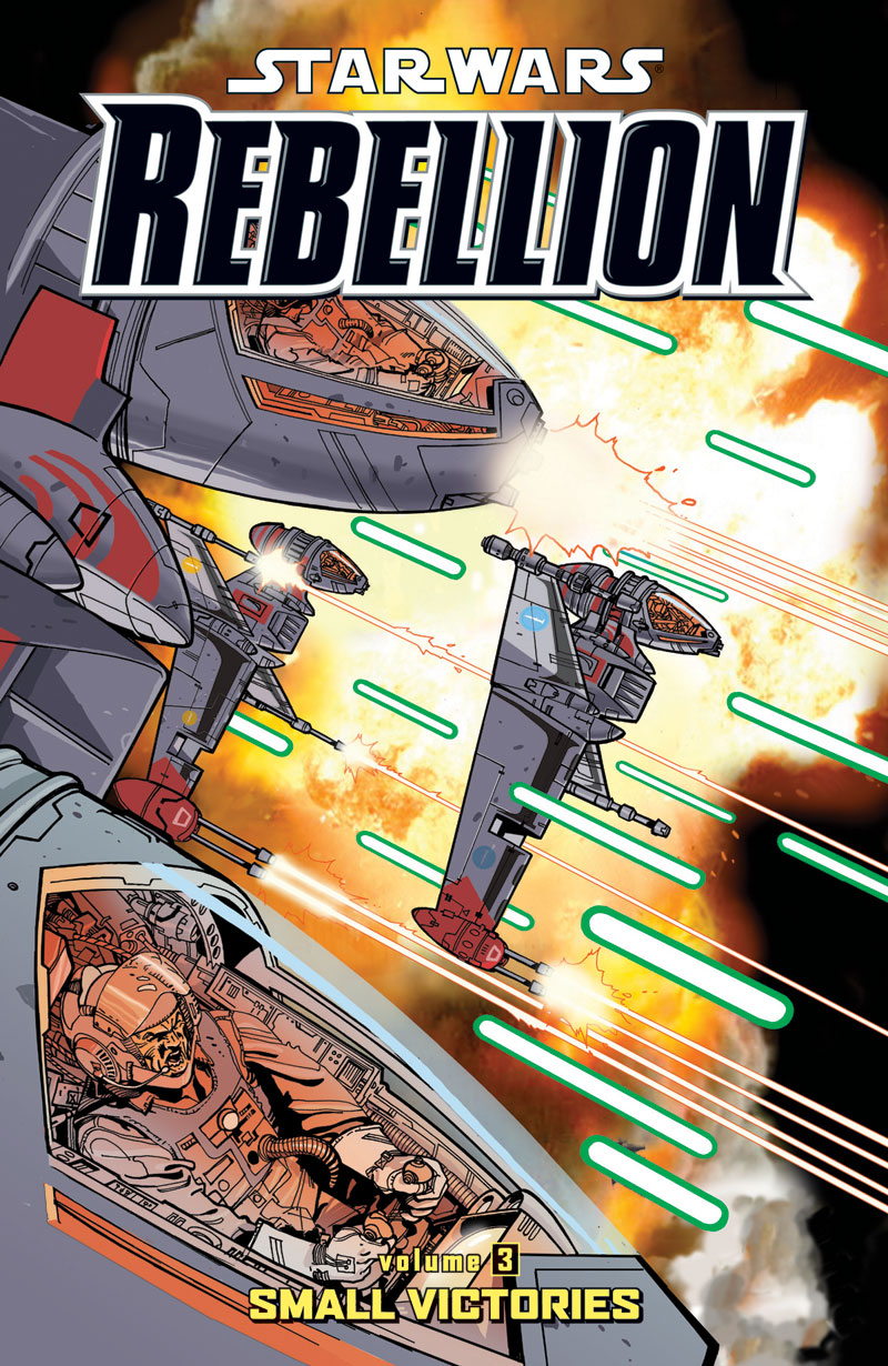 Star Wars Rebellion: Volume Three - Small Victories