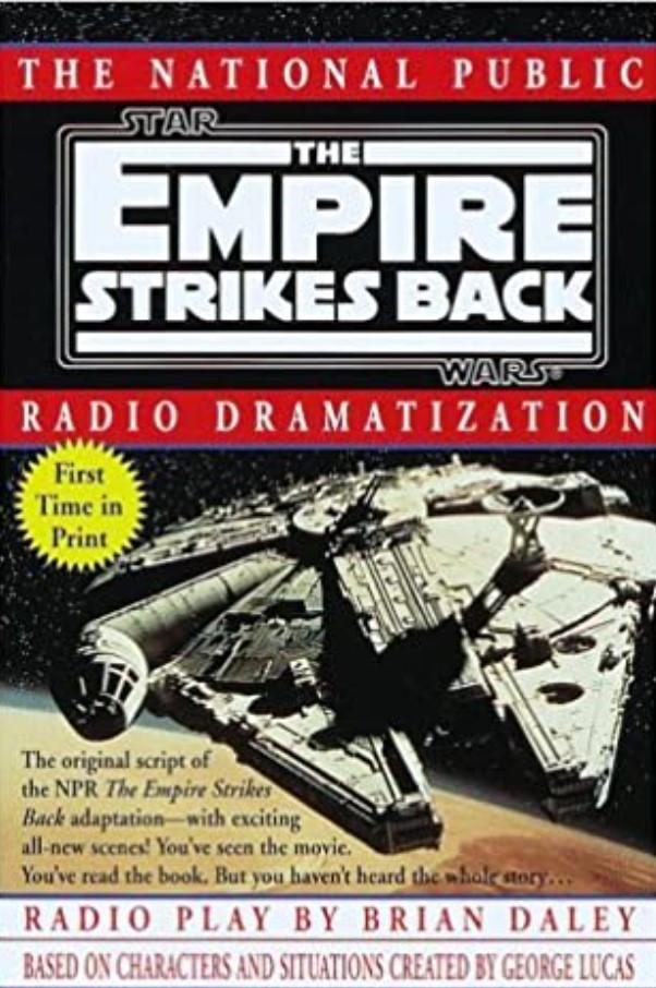 The Empire Strikes Back: The National Public Radio Dramatization