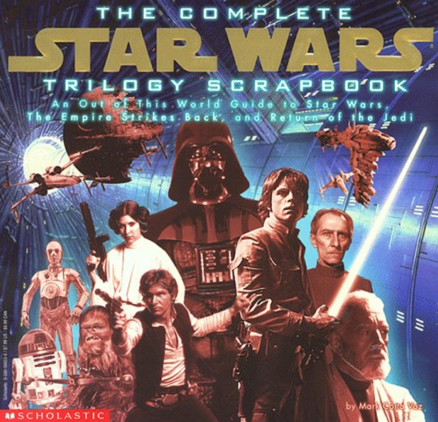 The Complete Star Wars Trilogy Scrapbook