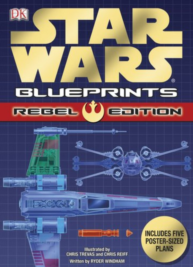 Star Wars Blueprints: Rebel Edition