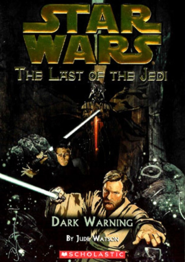 Star Wars Last of the Jedi: Dark Warning