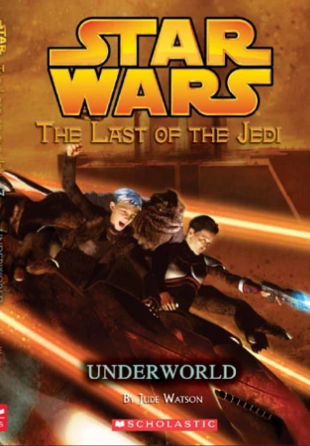 Star Wars Last of the Jedi: Underworld