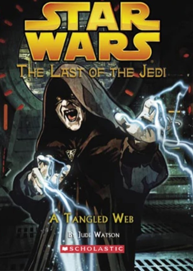 Star Wars Last of the Jedi: A Tangled Web
