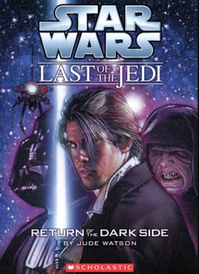 Star Wars Last of the Jedi: Return of the Dark Side
