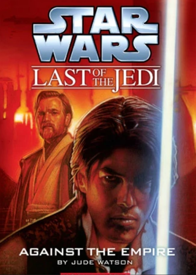 Star Wars Last of the Jedi: Against the Empire