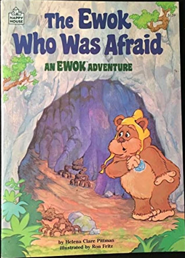 The Ewok Who Was Afraid: An Ewok Adventure