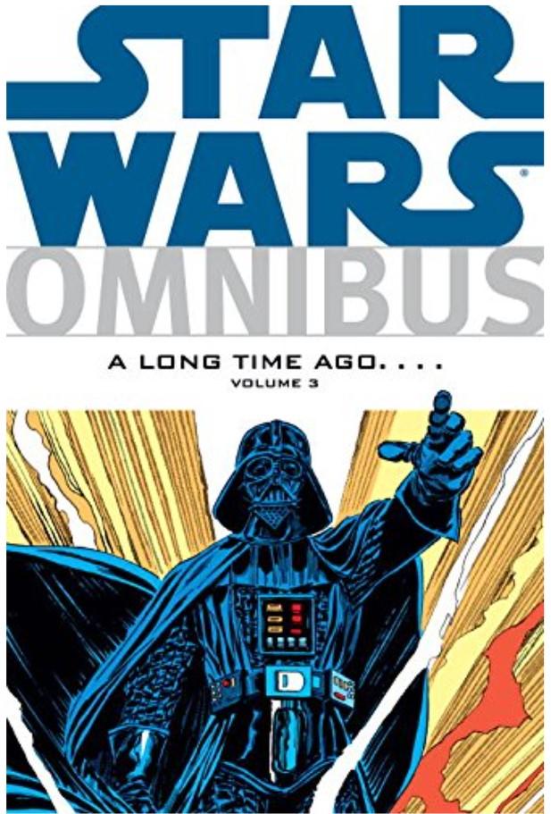 Star Wars Omnibus: A Long Time Ago Volume 3
