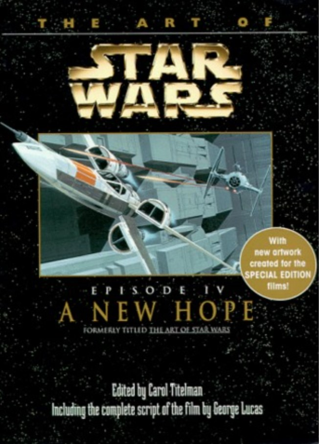 The Art of Star Wars: A New Hope Special Edition