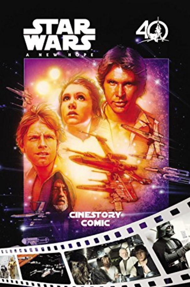 Star Wars A New Hope: 40th Anniversary Cinestory Comic