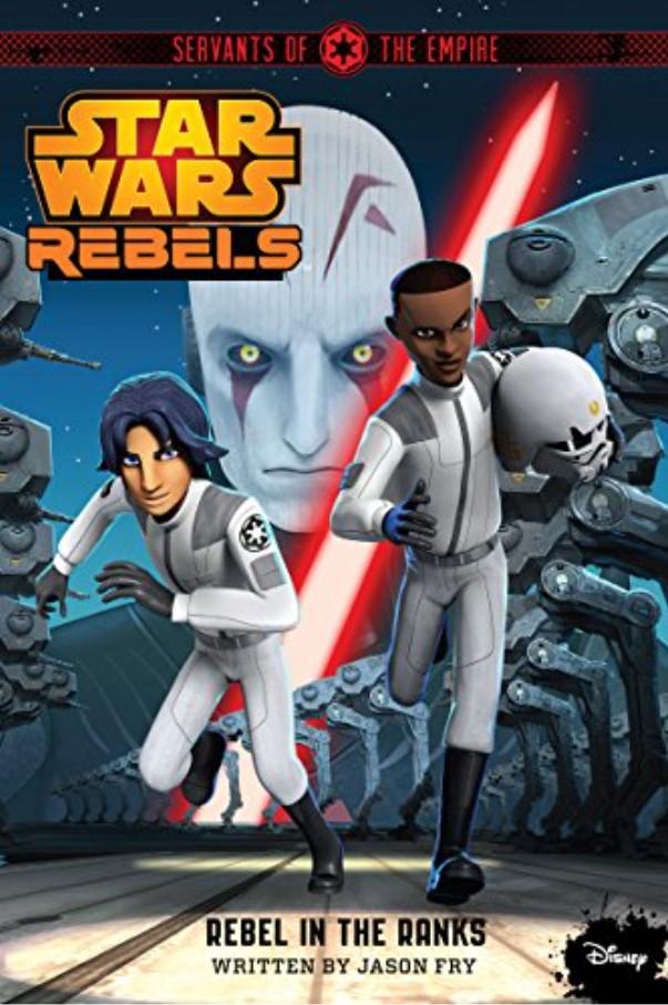 Star Wars Rebels: Servants of the Empire - Rebel in the Ranks