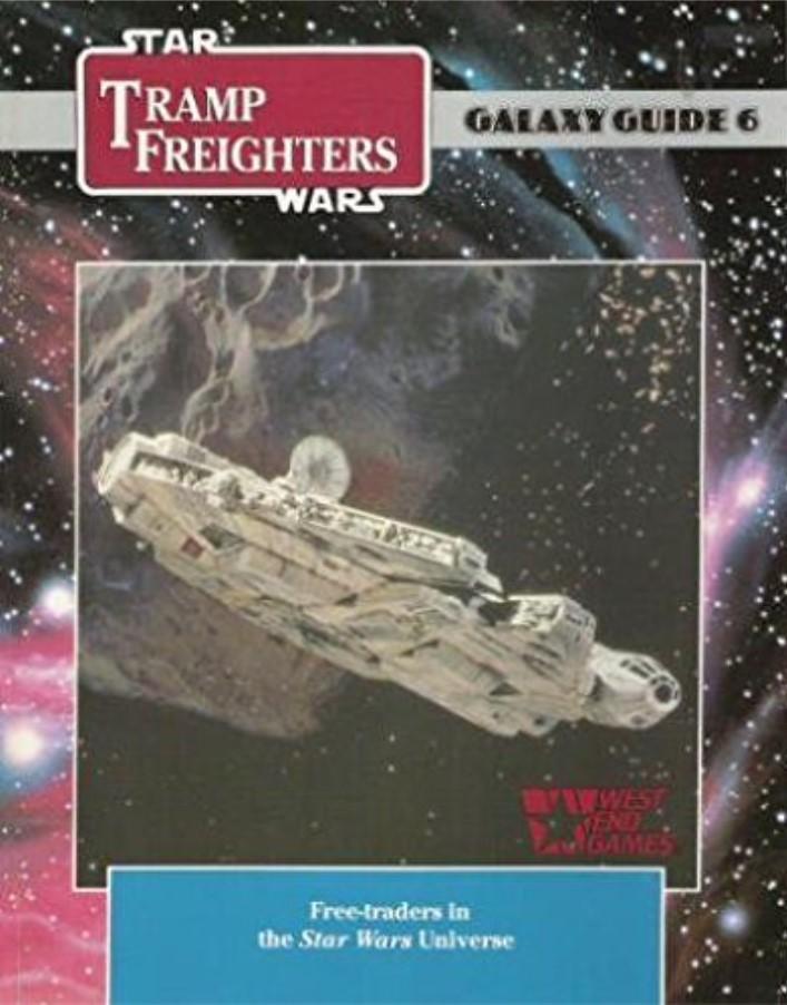 Star Wars Galaxy Guide 6: Tramp Frieghters