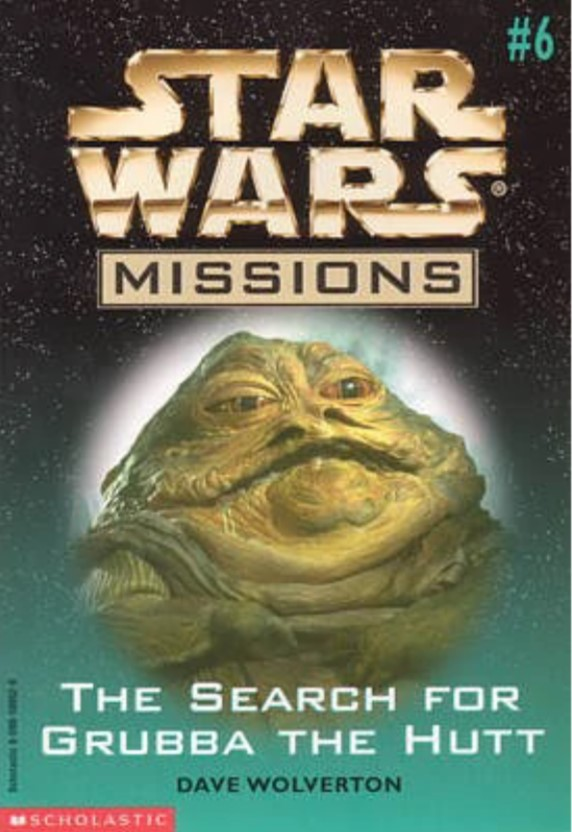 Star Wars Missions: The Search for Grubba the Hutt