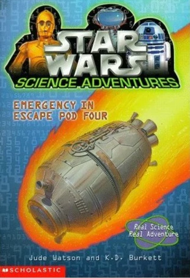 Star Wars Science Adventures: Emergency in Escape Pod 4
