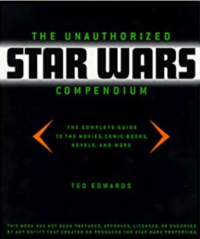 The Unauthorized Star Wars Compendium