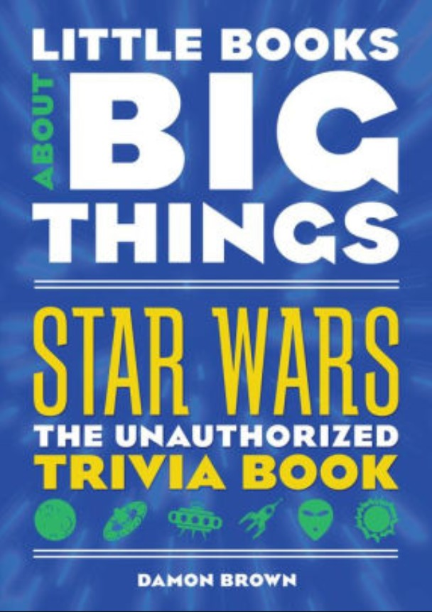 Star Wars Little Book About Big Things