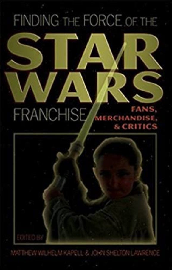 Finding the Force of the Star Wars Franchise