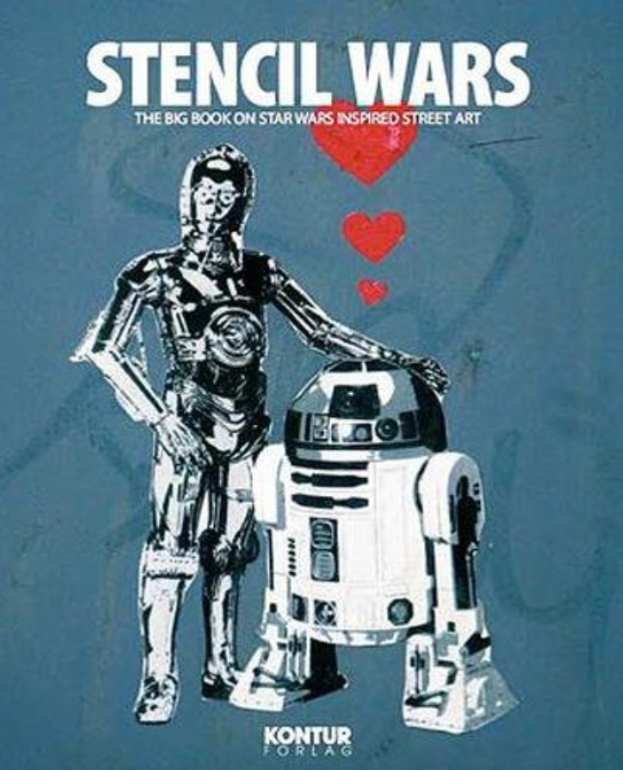 Stencil Wars: The Ultimate Book of Star Wars Inspired Street Art (reprint)