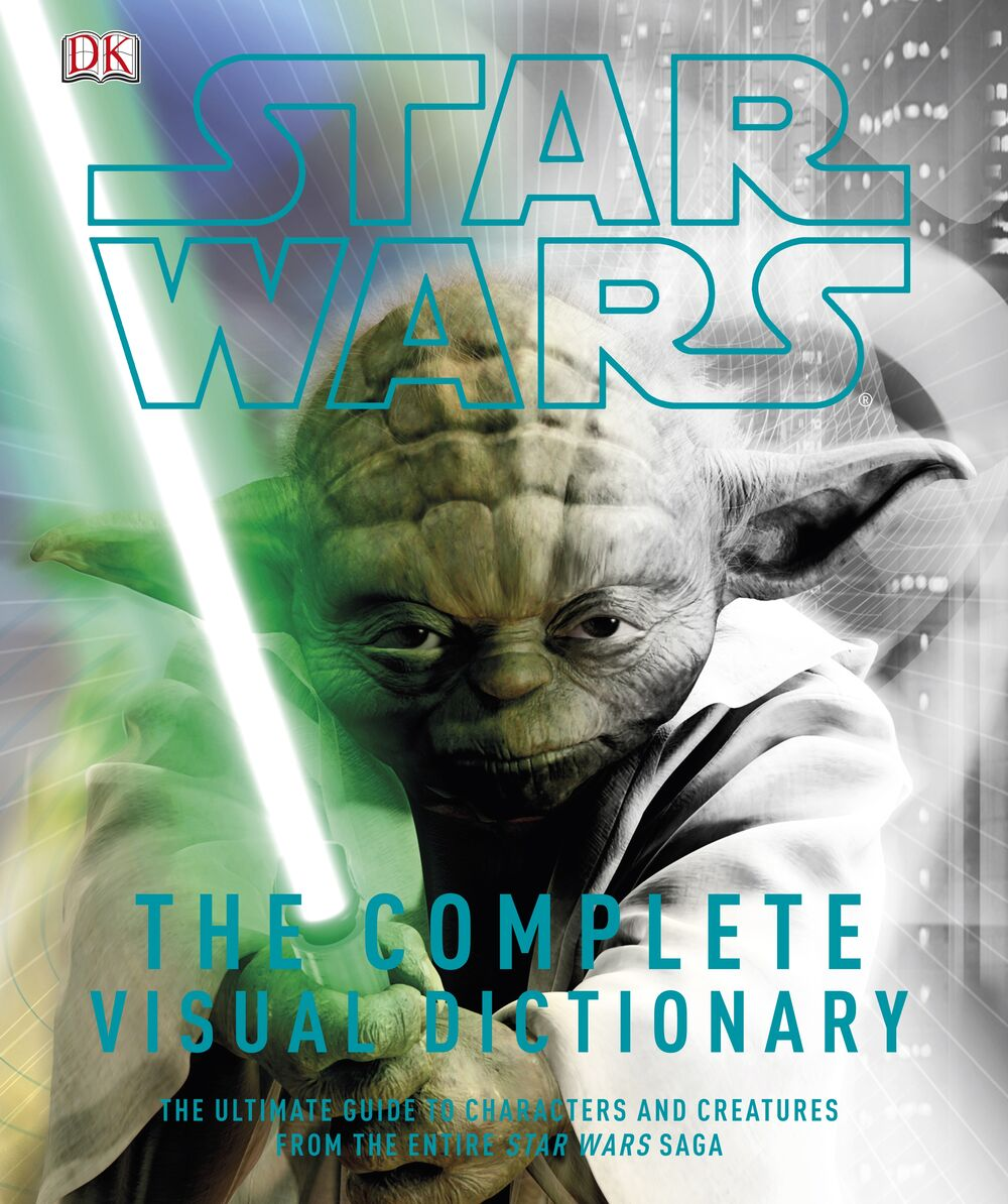 Star Wars: The Complete Visual Dictionary (2012)