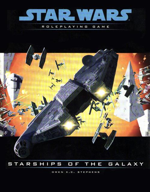 Star Wars: Starships of the Galaxy (Saga Edition)