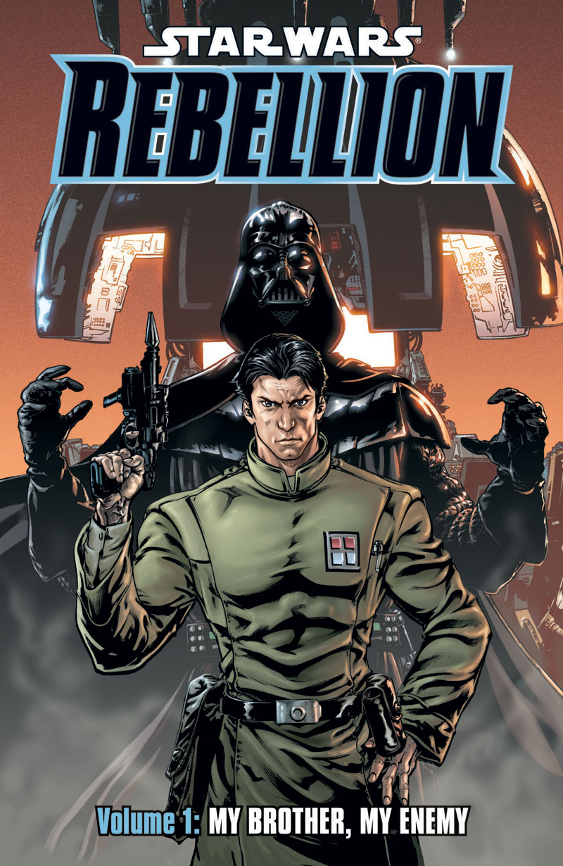 Star Wars Rebellion: Volume One - My Brother, My Enemy