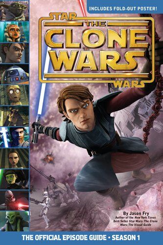Star Wars The Clone Wars: The Official Episode Guide - Season 1