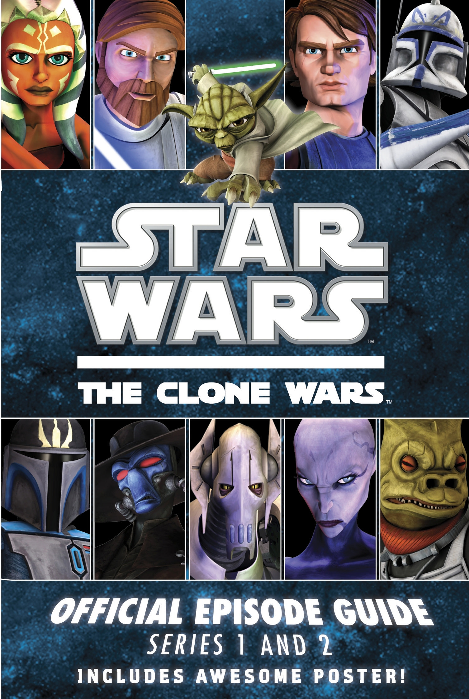 Star Wars The Clone Wars: Official Episode Guide Series 1 and 2