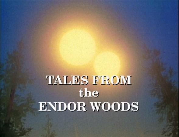 Ewoks: Tales from the Endor Woods