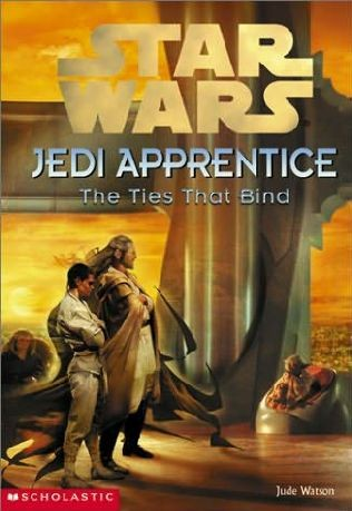 Star Wars Jedi Apprentice: The Ties That Bind